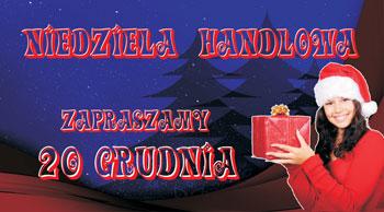 niedziela handlowa 20 grudnia jagiellończycy